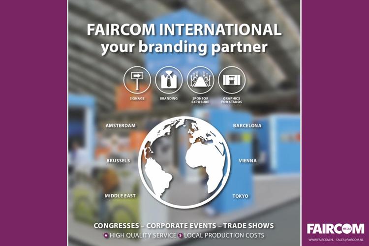 Faircom Eventbranding & Signage Organize global and produce local!