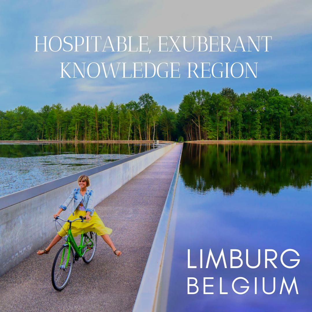 BELGIAN LIMBURG: HOSPITABLE, EXUBERANT AND THE KNOWLEDGE REGION OF BELGIUM