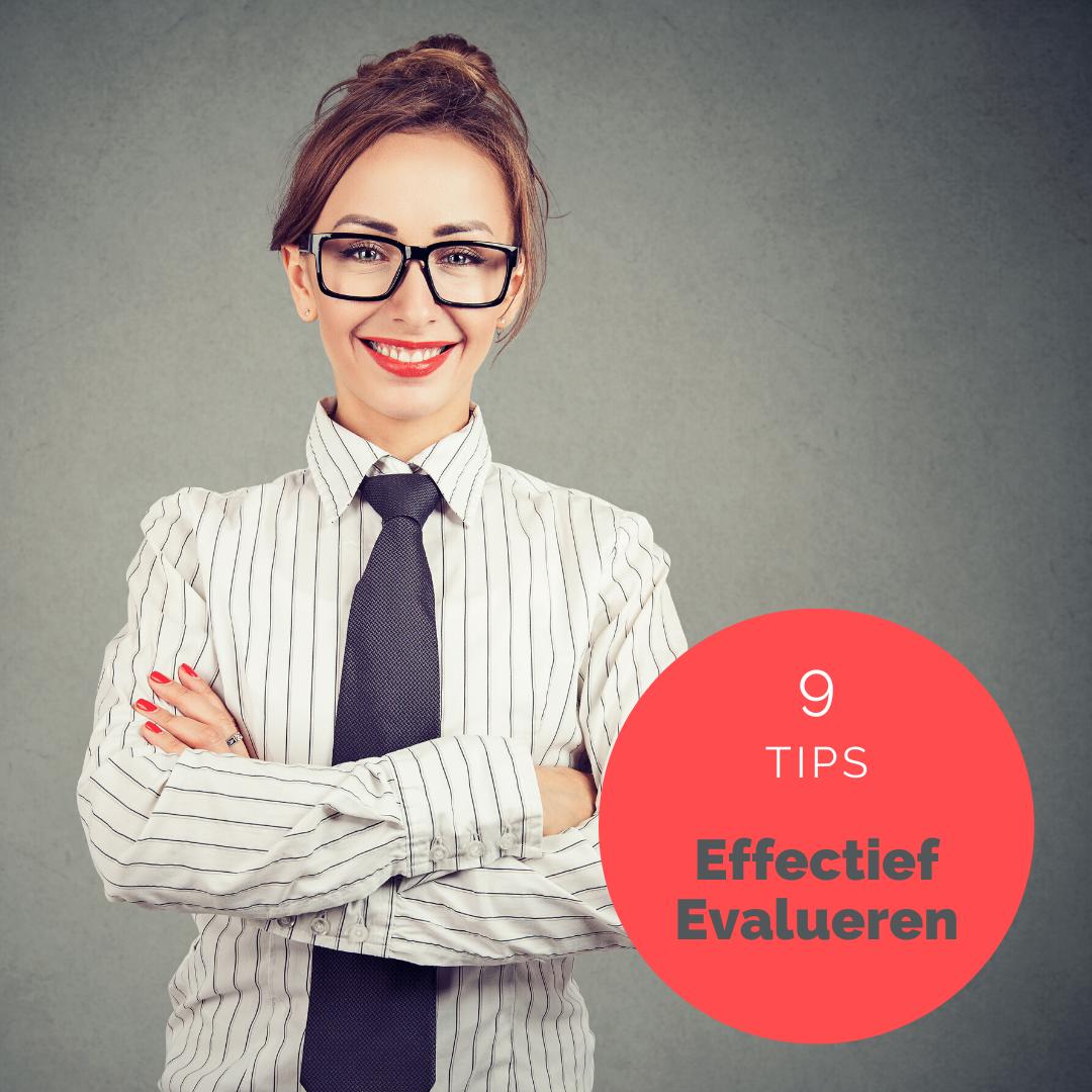 NEGEN TIPS VOOR EEN EFFECTIEVE EVALUATIE